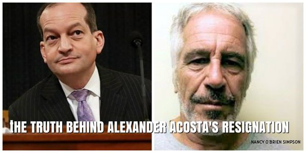 The Truth Behind Alexander Acosta's Resignation. 63839.jpeg