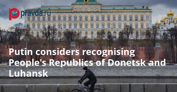 Russia may recognise Donbass republics already in near future