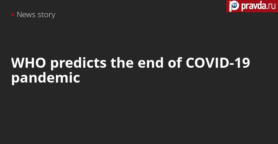 WHO official says when the coronavirus pandemic is going to end