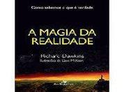 A Magia da Realidade